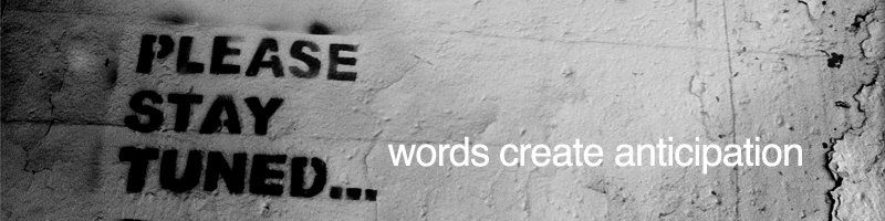 words-create-anticipation
